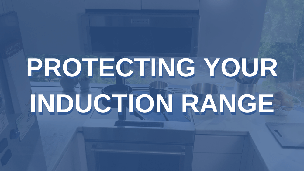 Protecting your induction cooktop