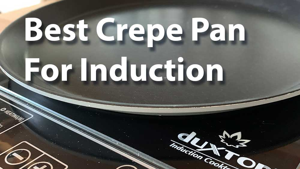 Best-Crepe-Pan-for-Induction